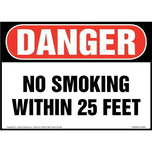 Danger: No Smoking Within 25 Feet Sign - OSHA (011926)