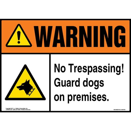 Warning: No Trespassing Guard Dogs On Premises Sign - ANSI (011942)