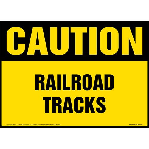 Caution: Railroad Tracks Sign - OSHA (011946)