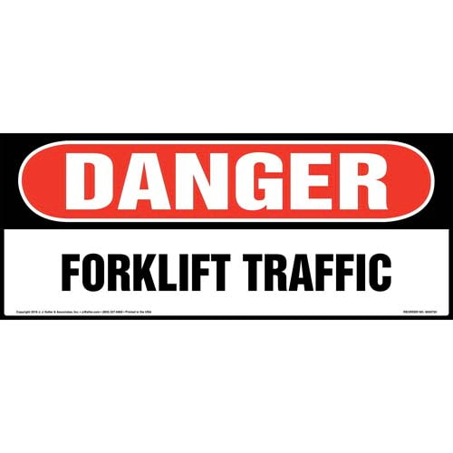 Danger: Forklift Traffic Sign - OSHA, Long Format (011956)