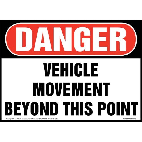 Danger: Vehicle Movement Beyond This Point Sign - OSHA (011962)
