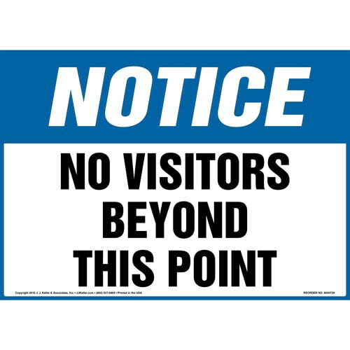 Notice: No Visitors Beyond This Point Sign - OSHA (011964)