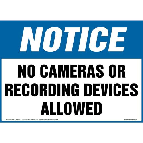 Notice: No Cameras Or Recording Devices Allowed Sign - OSHA (011981)