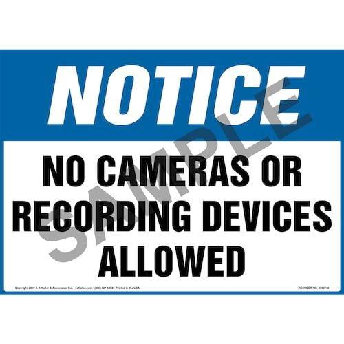 Notice: No Cameras Or Recording Devices Allowed Sign - OSHA (011981)