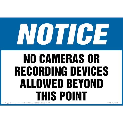 Notice: No Cameras Or Recording Devices Allowed Beyond This Point Sign - OSHA (011982)