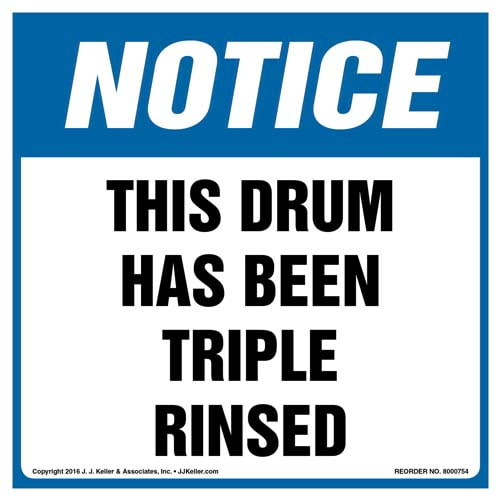 Notice: This Drum Has Been Triple Rinsed Label - OSHA (011989)