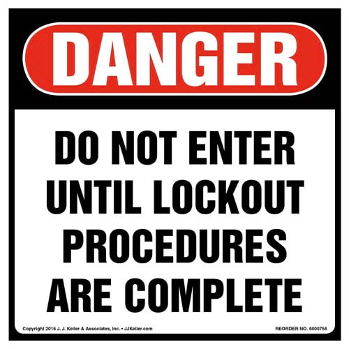 Danger: Do Not Enter Until Lockout Procedures Are Complete - OSHA Label (011991)