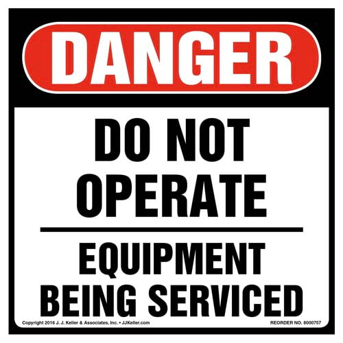 Danger: Do Not Operate Equipment Being Serviced - OSHA Label (011992)