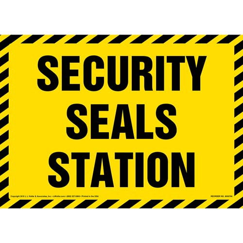 Security Seals Station Sign (012001)