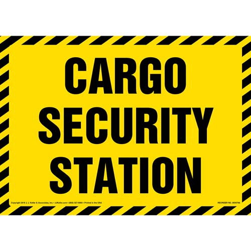 Cargo Security Station Sign (012003)