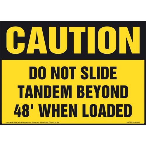 Caution: Do Not Slide Tandem Beyond 48' When Loaded Sign - OSHA (012037)