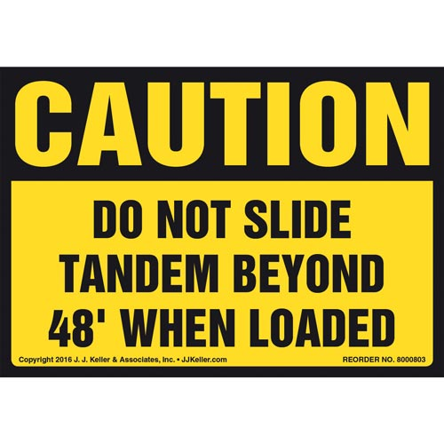 Caution: Do Not Slide Tandem Beyond 48' When Loaded Label - OSHA (012038)