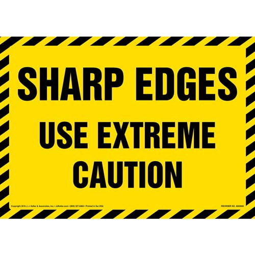 Sharp Edges Use Extreme Caution Sign (012041)