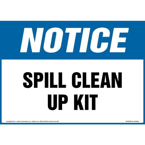 Notice: Spill Clean Up Kit - OSHA Sign (012044)