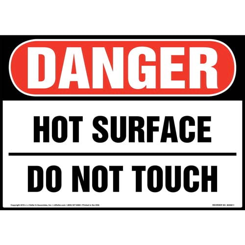 Danger: Hot Surface Do Not Touch - OSHA Sign (012046)