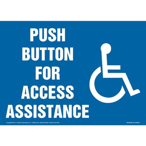 Push Button For Access Assistance Sign - Horizontal Format (012059)