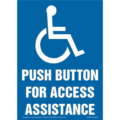 Push Button For Access Assistance Sign - Vertical Format (012060)