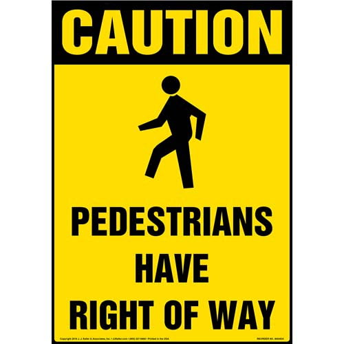 Pedestrians Have Right of Way Floor Sign with Icon - OSHA (010540)