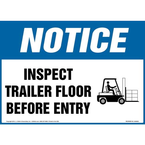 Notice: Inspect Trailer Floor Before Entry Sign - OSHA, Forklift Icon (010623)