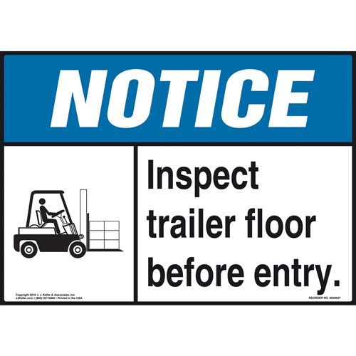 Notice: Inspect Trailer Floor Before Entry Sign - ANSI, Forklift Icon (010624)
