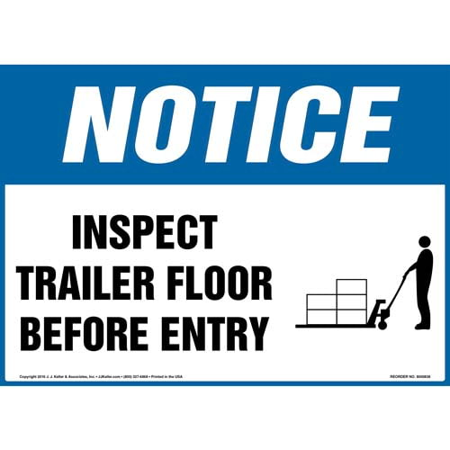 Notice: Inspect Trailer Floor Before Entry Sign - OSHA, Pallet Jack Icon (010625)