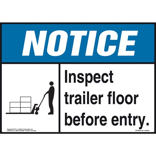 Notice: Inspect Trailer Floor Before Entry Sign - ANSI, Pallet Jack Icon (010626)