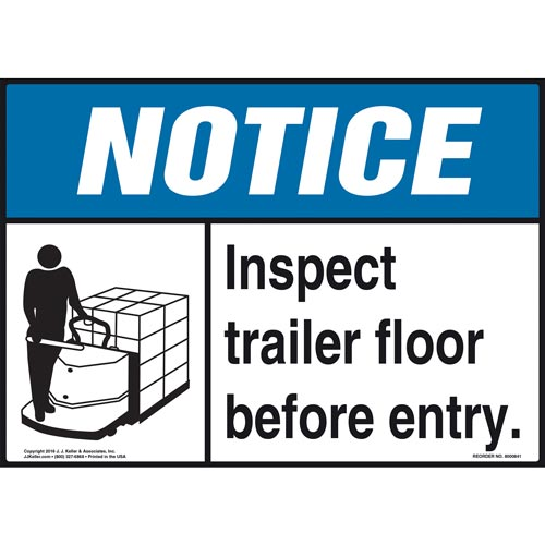 Notice: Inspect Trailer Floor Before Entry Sign - ANSI, Motorized Pallet Jack Icon (010628)