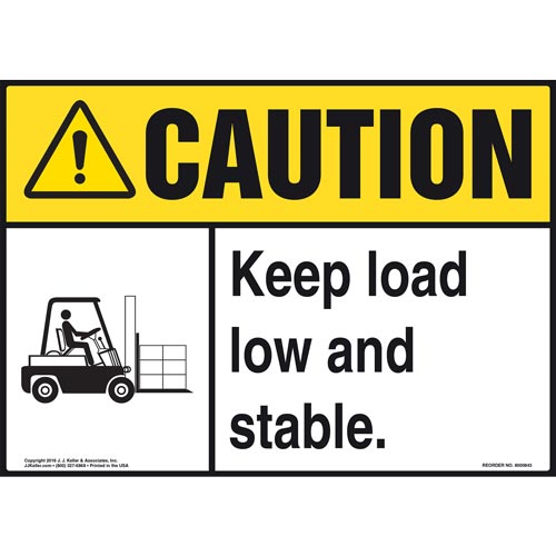 Caution: Keep Load Low and Stable Sign - ANSI, Forklift Icon (010630)