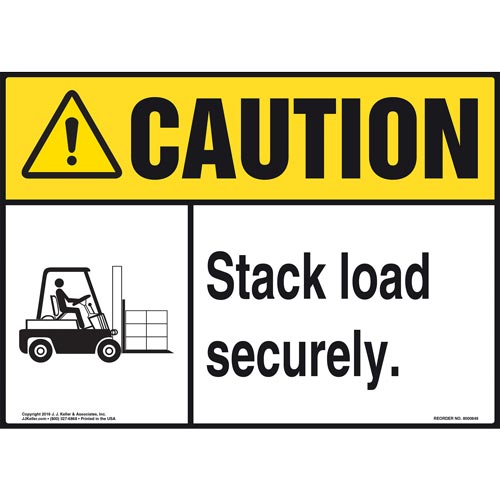Caution: Stack Load Securely Sign - ANSI, Forklift Icon (010636)