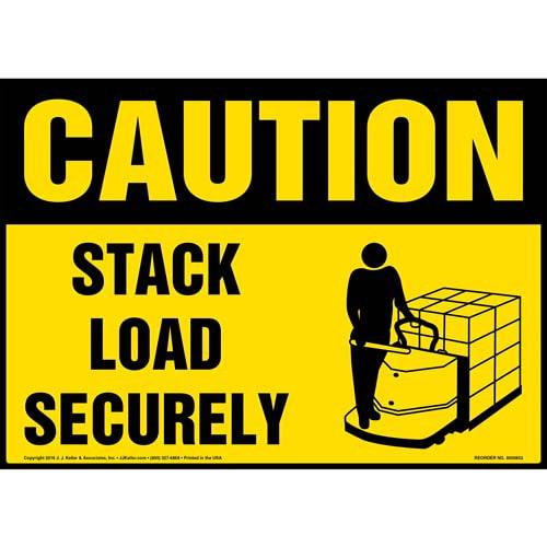 Caution: Stack Load Securely Sign - OSHA, Motorized Pallet Jack Icon (010639)