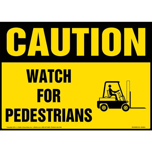 Caution Watch For Pedestrians Sign Osha Forklift Icon