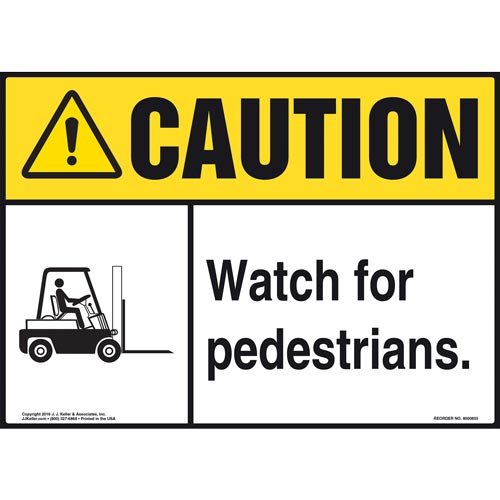 Caution: Watch For Pedestrians Sign - ANSI, Forklift Icon (010642)