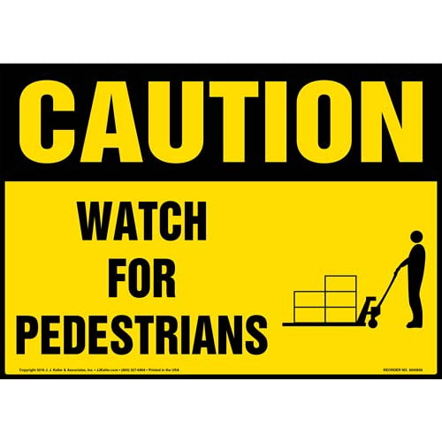 Caution: Watch For Pedestrians Sign - OSHA, Pallet Jack Icon (010643)