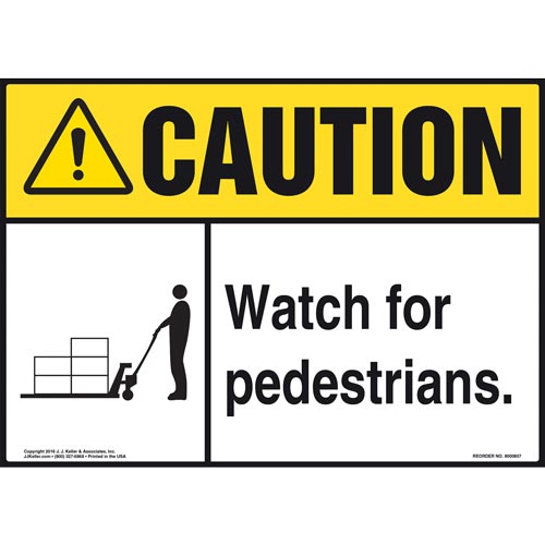 Caution: Watch For Pedestrians Sign - ANSI, Pallet Jack Icon (010644)