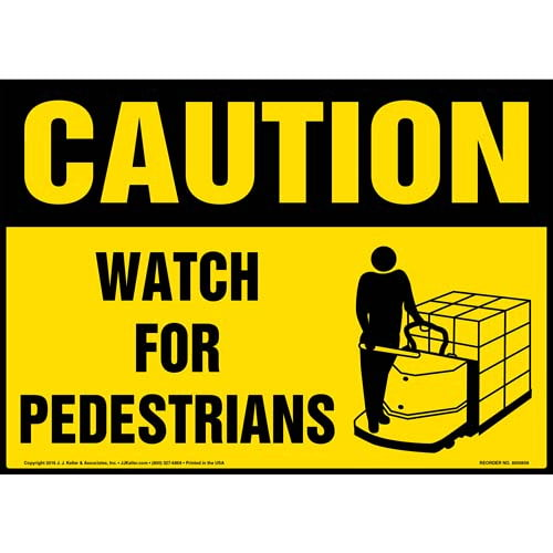 Caution: Watch For Pedestrians With Graphic -(Yellow) OSHA Sign (010645)
