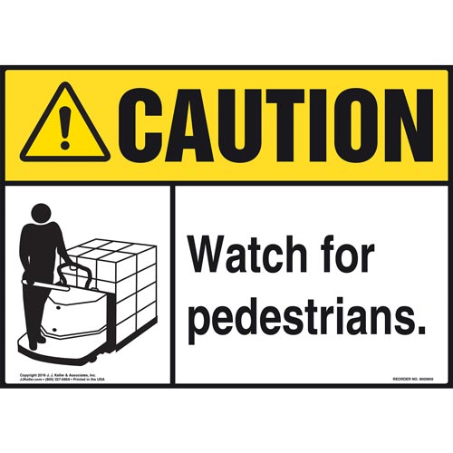 Caution: Watch For Pedestrians Sign - ANSI, Motorized Pallet Jack Icon (010646)