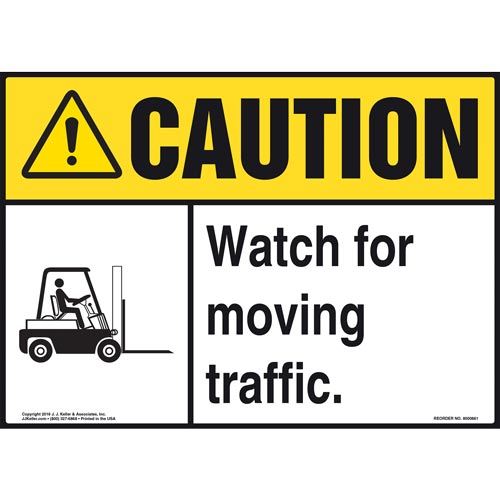 Caution: Watch For Moving Traffic Sign - ANSI, Forklift Icon (010648)