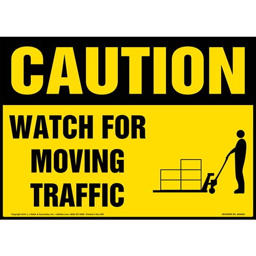Caution: Watch For Moving Traffic Sign - OSHA, Pallet Jack Icon (010649)