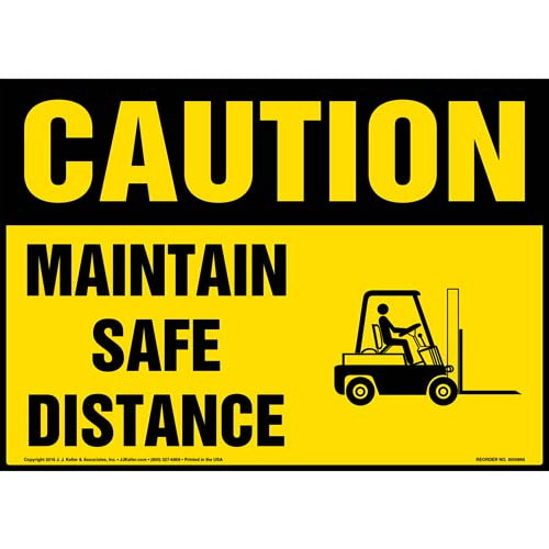Caution: Maintain Safe Distance Sign - OSHA, Forklift Icon (010654)