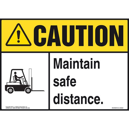 Caution: Maintain Safe Distance Sign - ANSI, Forklift Icon (010655)
