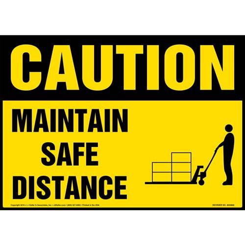 Caution: Maintain Safe Distance Sign - OSHA, Pallet Jack Icon (010656)