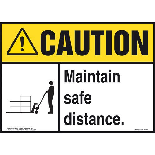 Caution: Maintain Safe Distance Sign - ANSI, Pallet Jack Icon (010657)