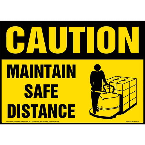 Caution: Maintain Safe Distance Sign - OSHA, Motorized Pallet Jack Icon (010658)