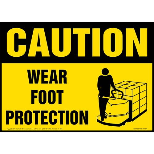Caution: Wear Foot Protection - (Yellow) OSHA Sign (010664)