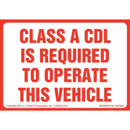 Class A CDL Is Required To Operate This Vehicle Label (010668)