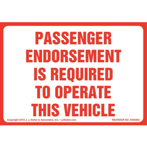 Passenger Endorsement Is Required To Operate This Vehicle Label (010669)