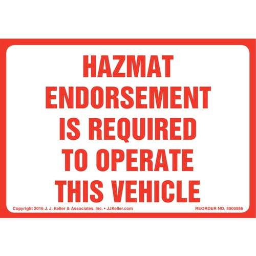 Hazmat Endorsement Is Required To Operate This Vehicle Label (010671)