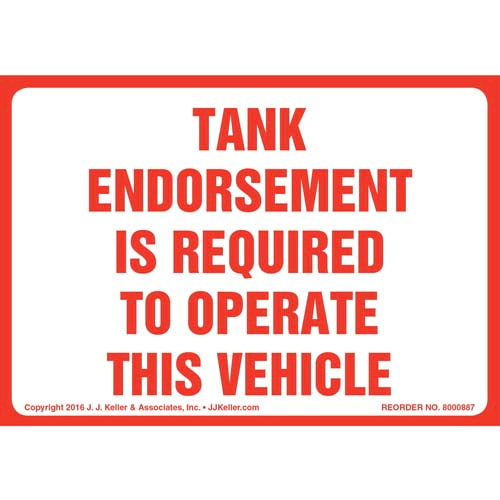 Tank Endorsement Is Required To Operate This Vehicle Label (010672)