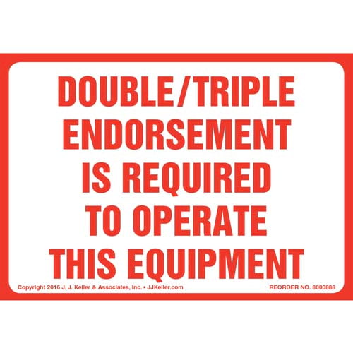 Double/Triple Endorsement Is Required To Operate This Equipment Label (010673)