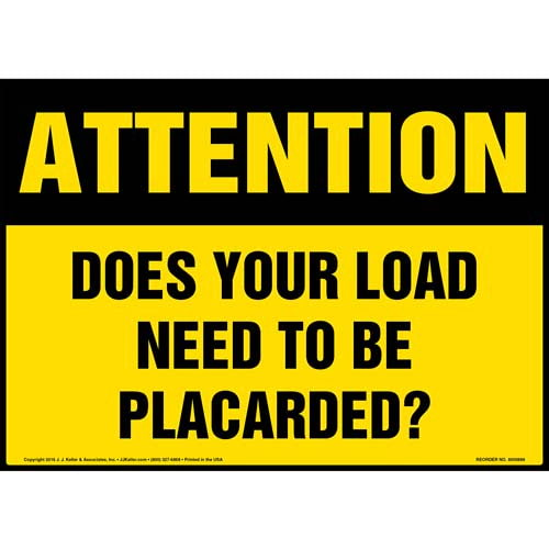 Attention Sign: Does Your Load Need To Be Placarded? - OSHA (010674)